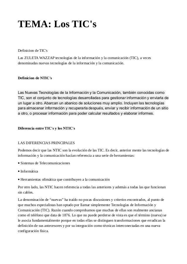 TEMA: Los TIC's Definicion de TIC's Las ZULETA WAZZAP tecnologías de la información y la comunicación (TIC), a veces denom...