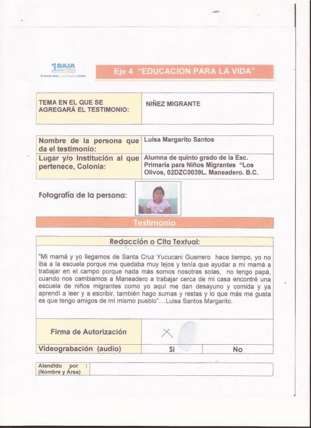 """Eje 4 """"EDUCACION PARA LA ViDA""""  TEMA EN E_L QUE SE N  ÑEZ ¡VHGRANTE AGREGARA EL TESTIMONIO:     Nombre de ¡a persona que L..."""