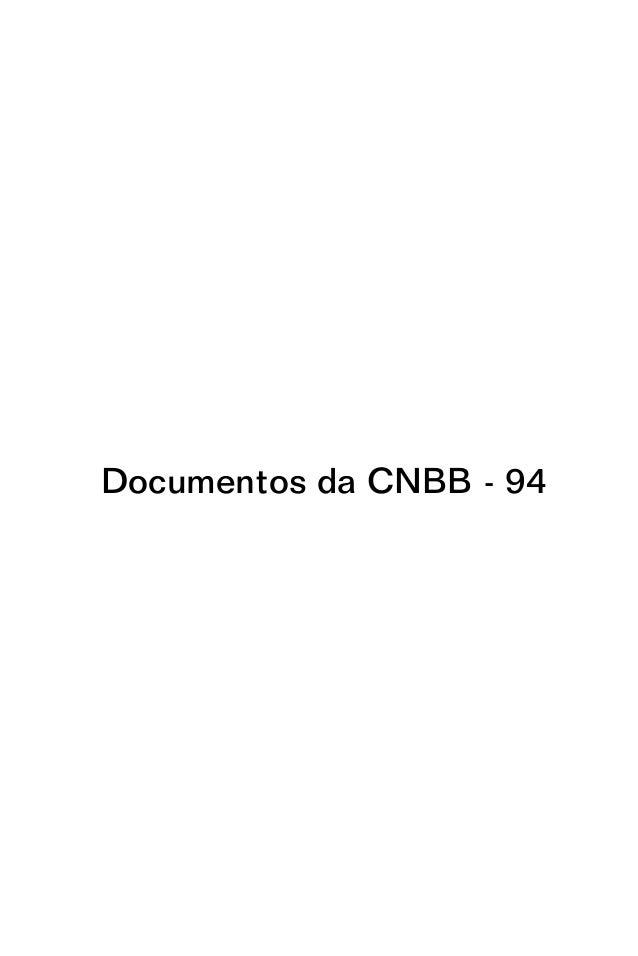 Documentos da CNBB - 94 DGAE_2011_2015_FINAL_3ª_edição.indd 1DGAE_2011_2015_FINAL_3ª_edição.indd 1 06/07/2011 13:56:1006/0...