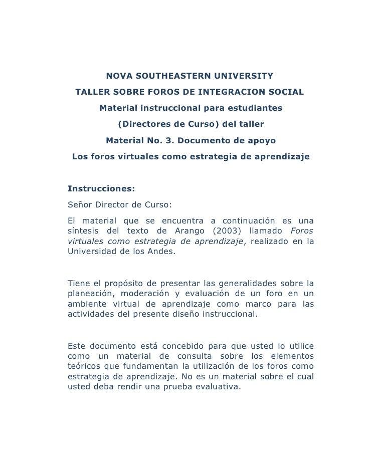 NOVA SOUTHEASTERN UNIVERSITY  TALLER SOBRE FOROS DE INTEGRACION SOCIAL        Material instruccional para estudiantes     ...