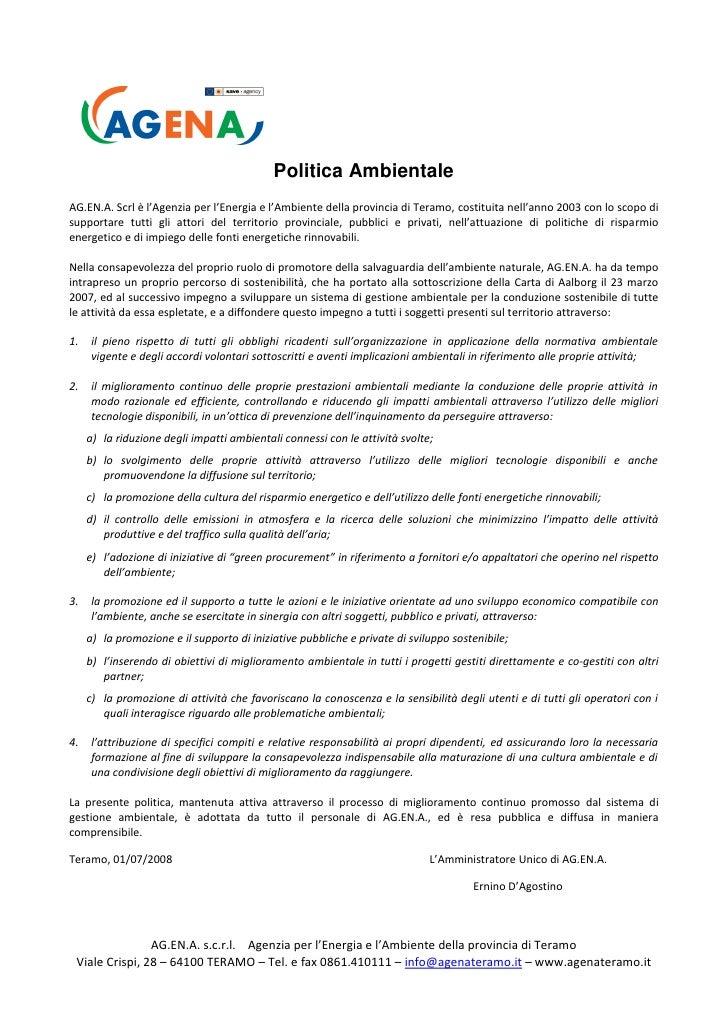 Politica Ambientale AG.EN.A. Scrl è l'Agenzia per l'Energia e l'Ambiente della provincia di Teramo, costituita nell'anno 2...
