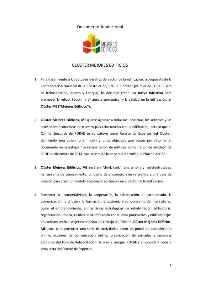 1  Documentofundacional   CLÚSTERMEJORESEDIFICIOS   1. Parahacerfrentealosactualesdesafíosdelsectorde...