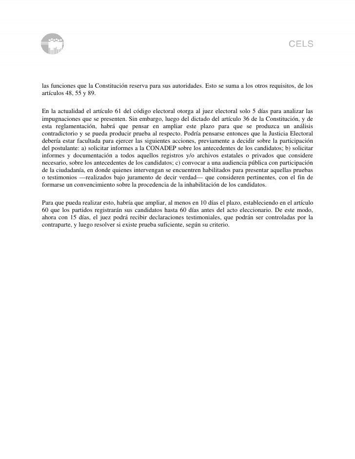 las funciones que la Constitución reserva para sus autoridades. Esto se suma a los otros requisitos, de los artículos 48, ...