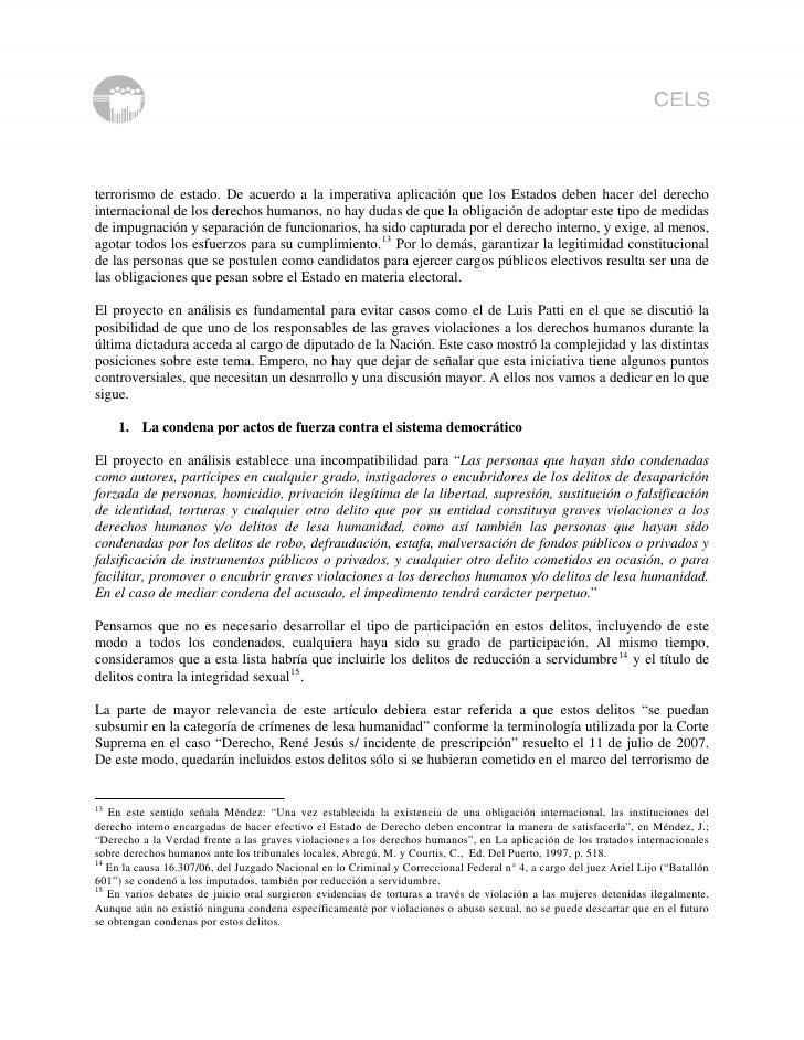 terrorismo de estado. De acuerdo a la imperativa aplicación que los Estados deben hacer del derecho internacional de los d...