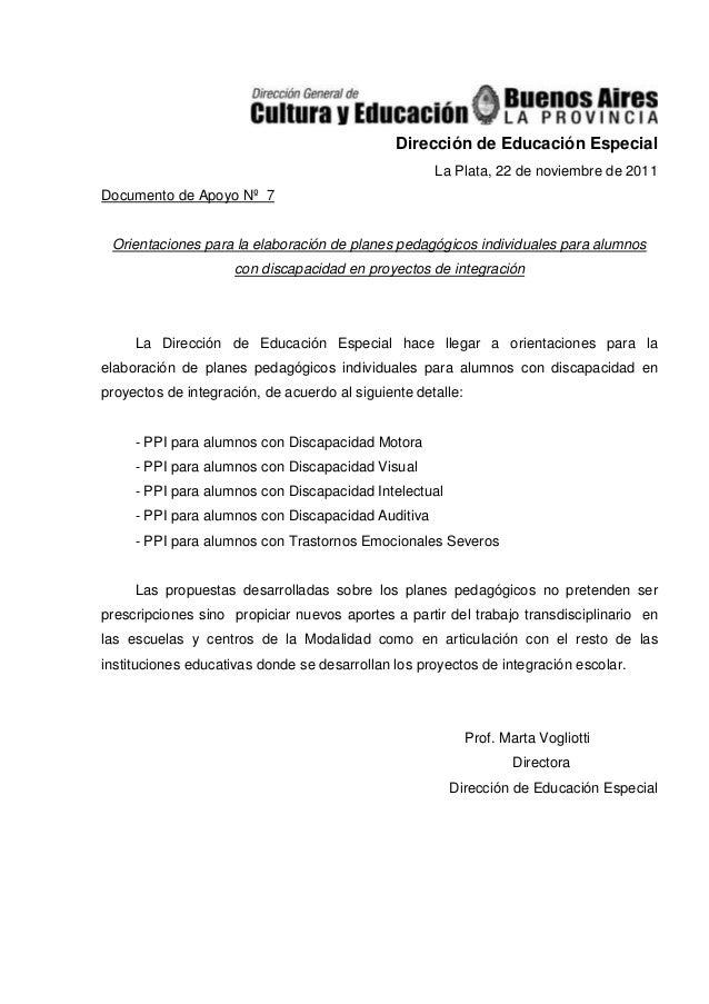 Dirección de Educación Especial                                                     La Plata, 22 de noviembre de 2011Docum...