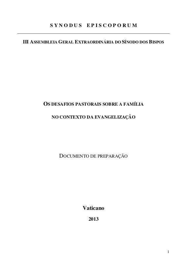 SYNODUS EPISCOPORUM III ASSEMBLEIA GERAL EXTRAORDINÁRIA DO SÍNODO DOS BISPOS  OS DESAFIOS PASTORAIS SOBRE A FAMÍLIA NO CON...