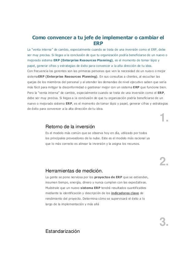 """Como convencer a tu jefe de implementar o cambiar el ERP La """"venta interna"""" de cambio, especialmente cuando se trata de un..."""