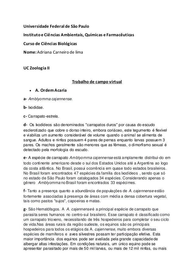 Universidade Federal de SãoPaulo Institutoe Ciências Ambientais, Químicas e Farmacêuticas Cursode Ciências Biológicas Nome...
