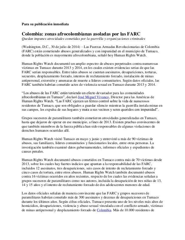 Para su publicación inmediata Colombia: zonas afrocolombianas asoladas por las FARC Quedan impunes atrocidades cometidas p...