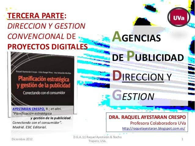 TERCERA PARTE:DIRECCION Y GESTIONCONVENCIONAL DEPROYECTOS DIGITALES                                                       ...