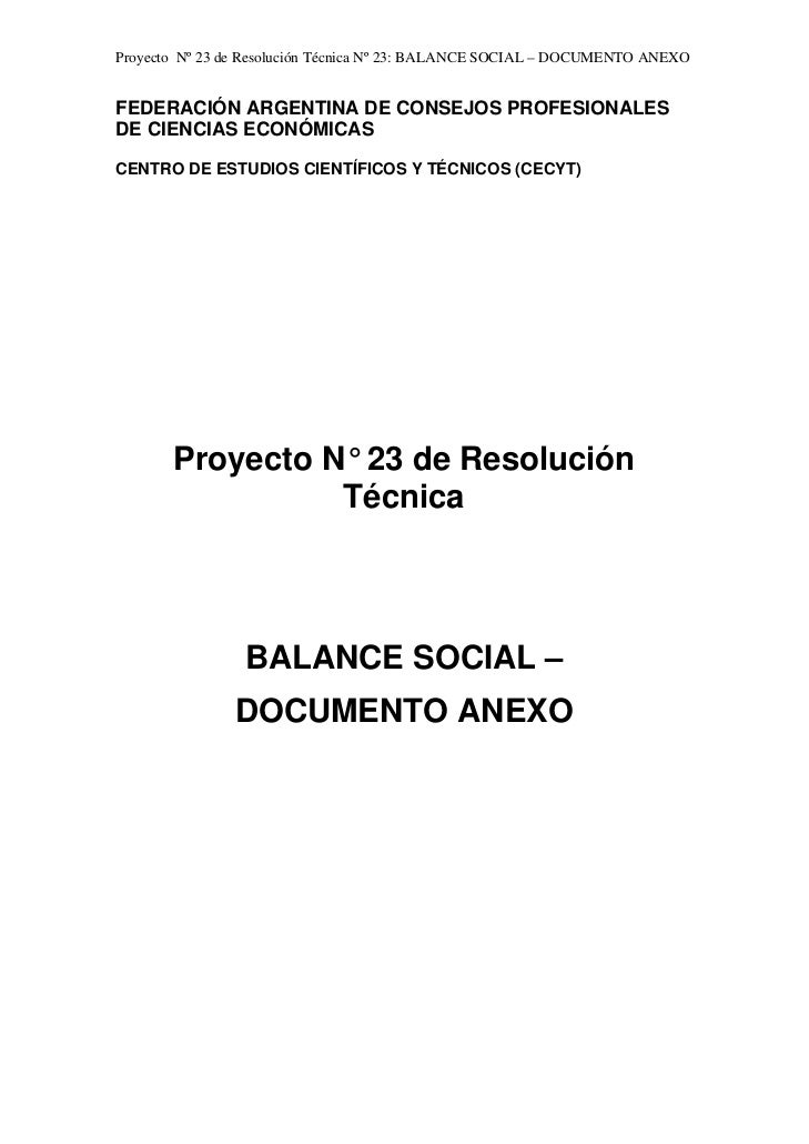 Proyecto Nº 23 de Resolución Técnica Nº 23: BALANCE SOCIAL – DOCUMENTO ANEXOFEDERACIÓN ARGENTINA DE CONSEJOS PROFESIONALES...