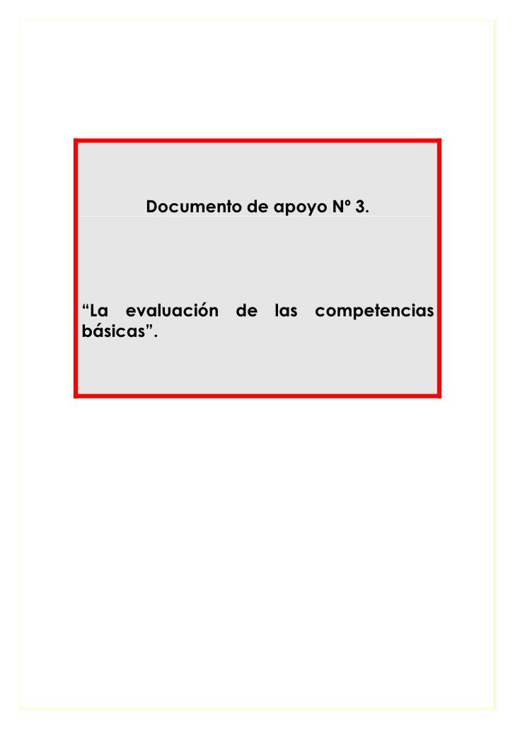 """Documento de apoyo Nº 3.     """"La evaluación de las competencias básicas""""."""