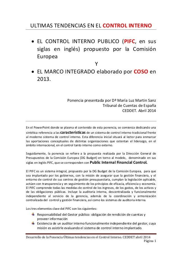 Desarrollo de la Ponencia Últimas tendencias en el Control Interno. CEDDET abril 2014 Página 1 ULTIMAS TENDENCIAS EN EL CO...