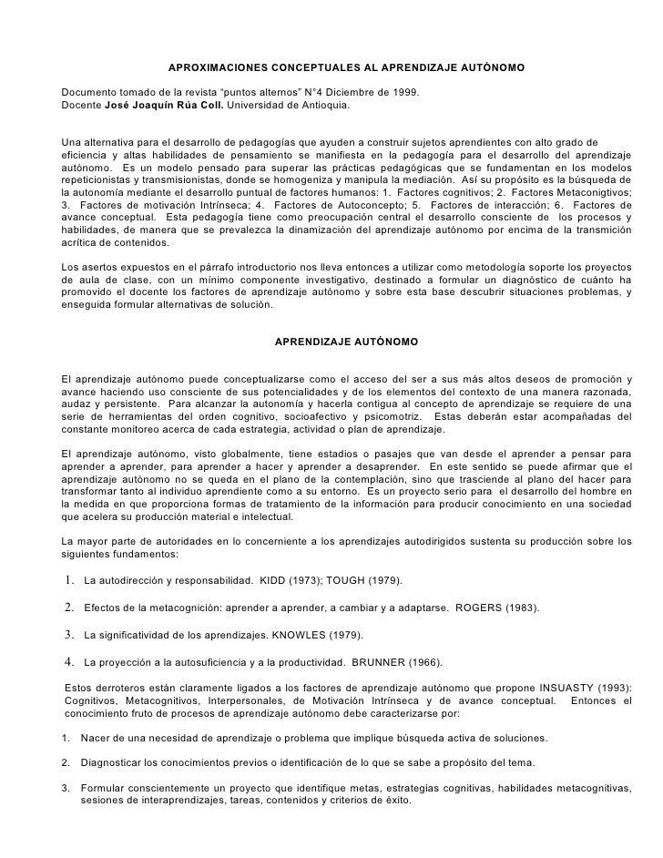"""APROXIMACIONES CONCEPTUALES AL APRENDIZAJE AUTÓNOMO  Documento tomado de la revista """"puntos alternos"""" N°4 Diciembre de 199..."""