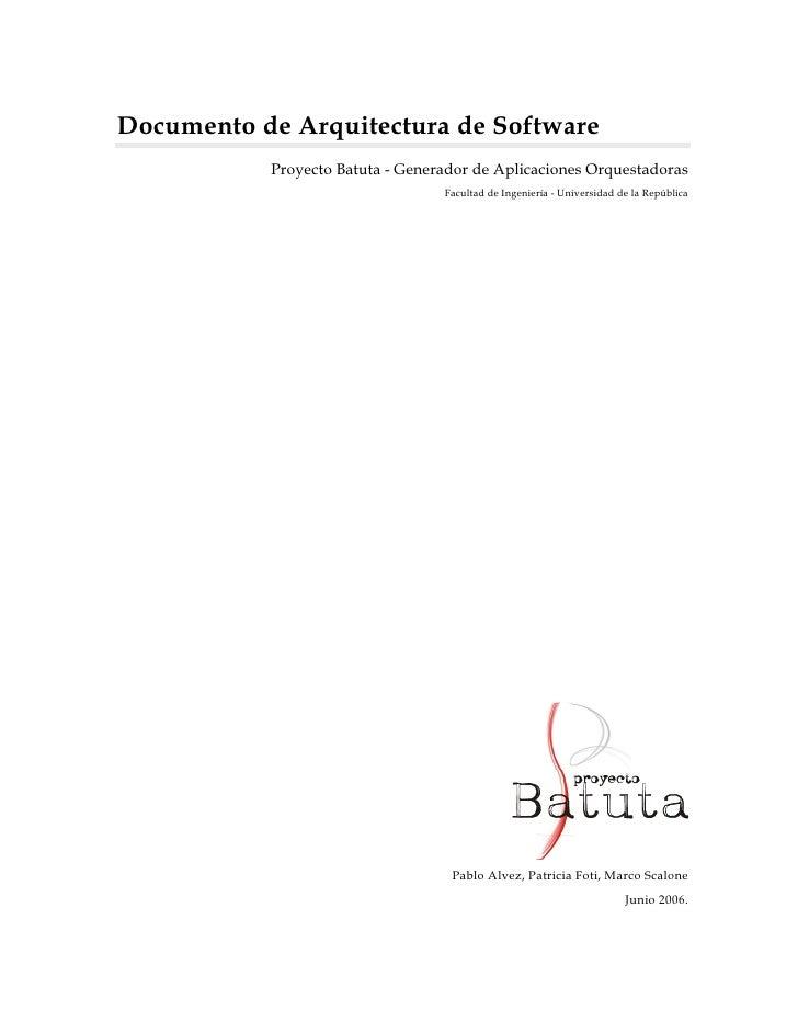 Documento de Arquitectura de Software           Proyecto Batuta - Generador de Aplicaciones Orquestadoras                 ...