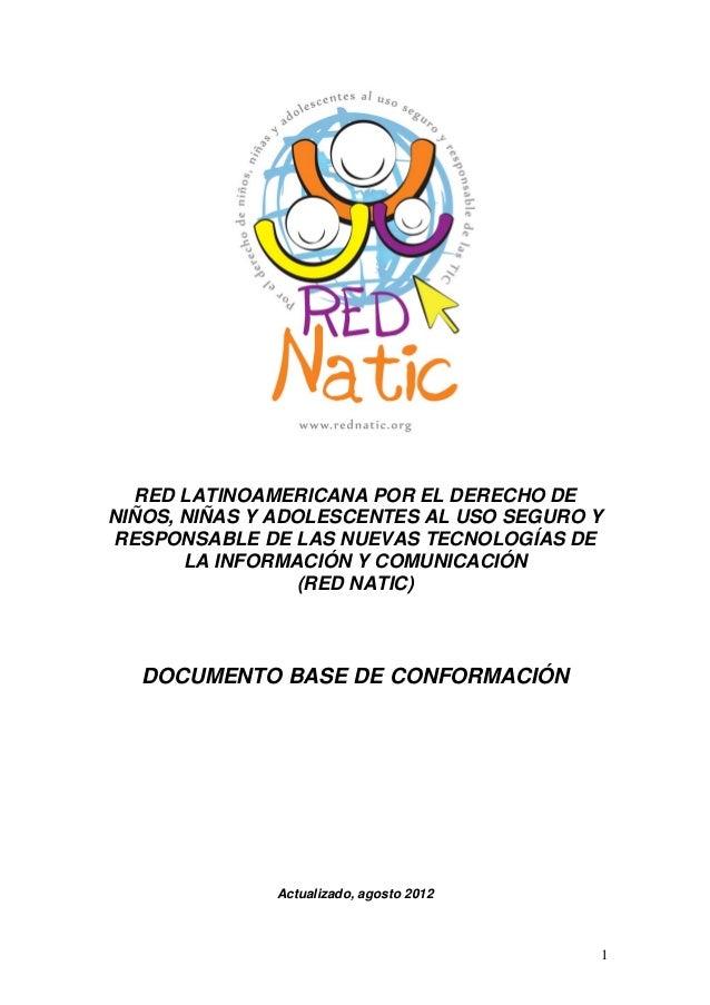 RED LATINOAMERICANA POR EL DERECHO DENIÑOS, NIÑAS Y ADOLESCENTES AL USO SEGURO YRESPONSABLE DE LAS NUEVAS TECNOLOGÍAS DE  ...