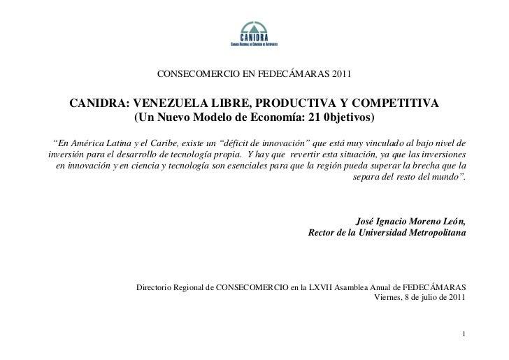 CONSECOMERCIO EN FEDECÁMARAS 2011     CANIDRA: VENEZUELA LIBRE, PRODUCTIVA Y COMPETITIVA              (Un Nuevo Modelo de ...