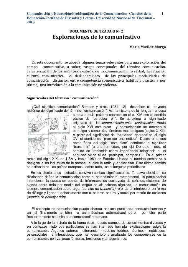 Comunicación y Educación/Educación-Facultad de Filosofía y Letras2013Exploraciones de lo comunicativoEn este documento se ...