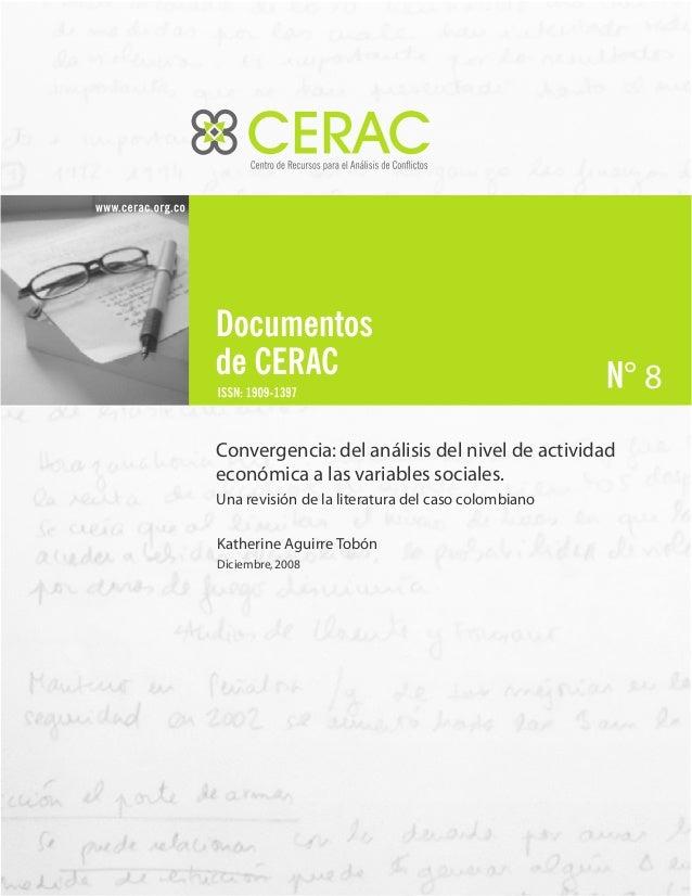 8 Convergencia:del análisis del nivel de actividad económica a las variables sociales. Una revisión de la literatura del c...