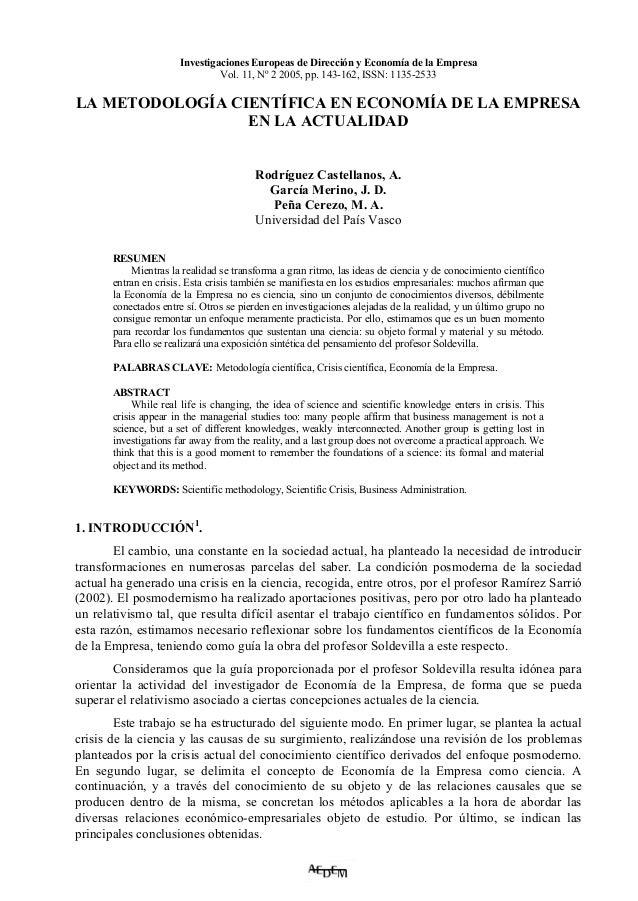 Investigaciones Europeas de Dirección y Economía de la Empresa Vol. 11, Nº 2 2005, pp. 143-162, ISSN: 1135-2533  LA METODO...