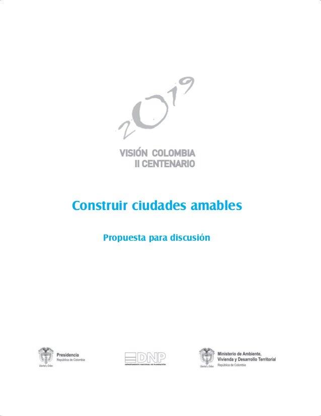 Construir ciudades amables Propuesta para discusión