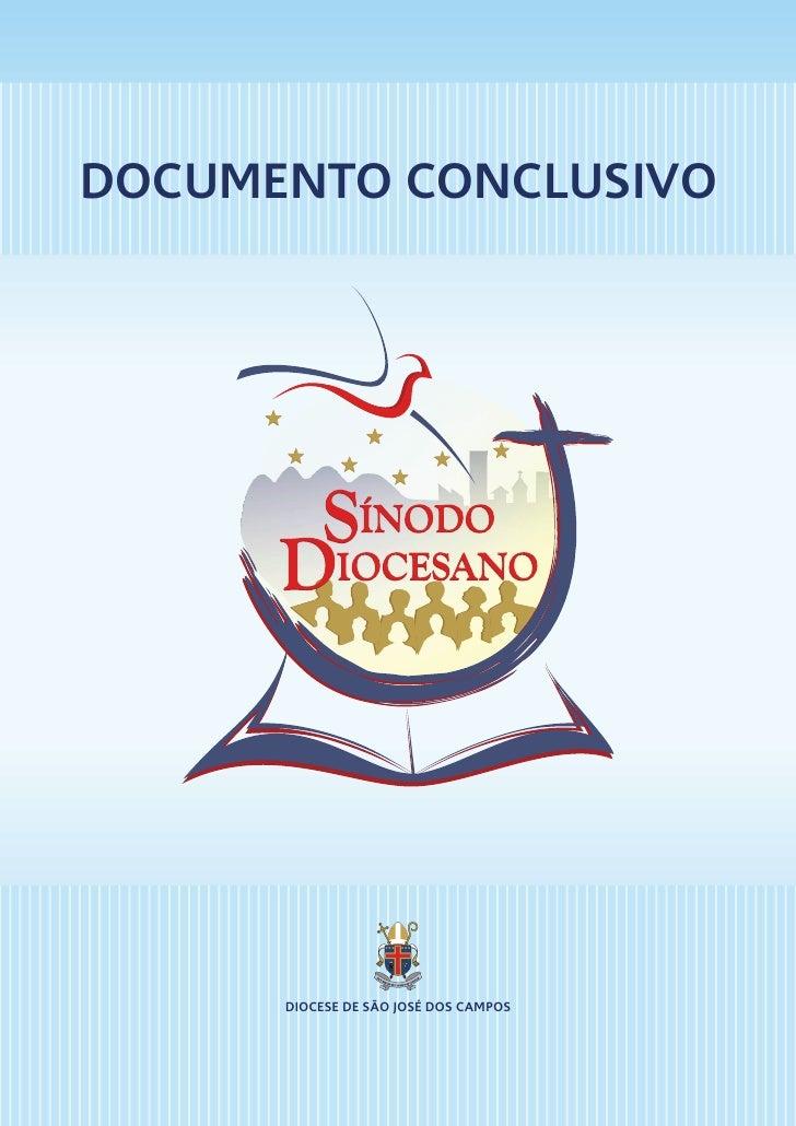 DOCUMENTO CONCLUSIVO           DIOCESE DE SÃO JOSÉ DOS CAMPOS