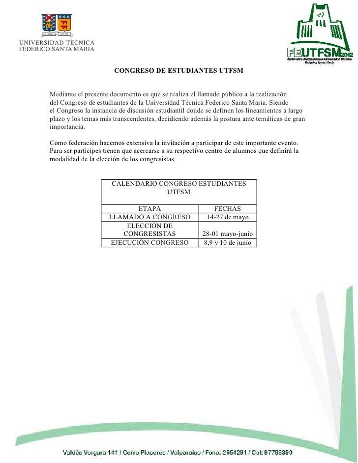 CONGRESO DE ESTUDIANTES UTFSMMediante el presente documento es que se realiza el llamado público a la realizacióndel Congr...