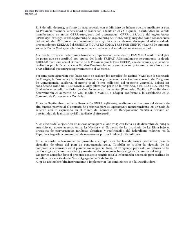 Al 31 de diciembre de 2014, EDELaR S.A. muestra un saldo negativo de …