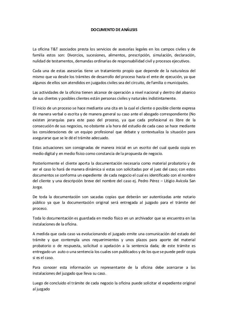 DOCUMENTO DE ANÁLISISLa oficina T&T asociados presta los servicios de asesorías legales en los campos civiles y defamilia ...