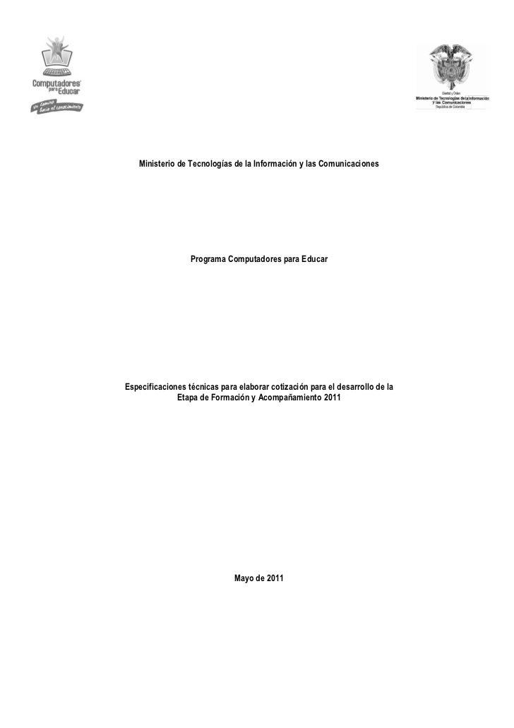 Ministerio de Tecnologías de la Información y las Comunicaciones                  Programa Computadores para EducarEspecif...