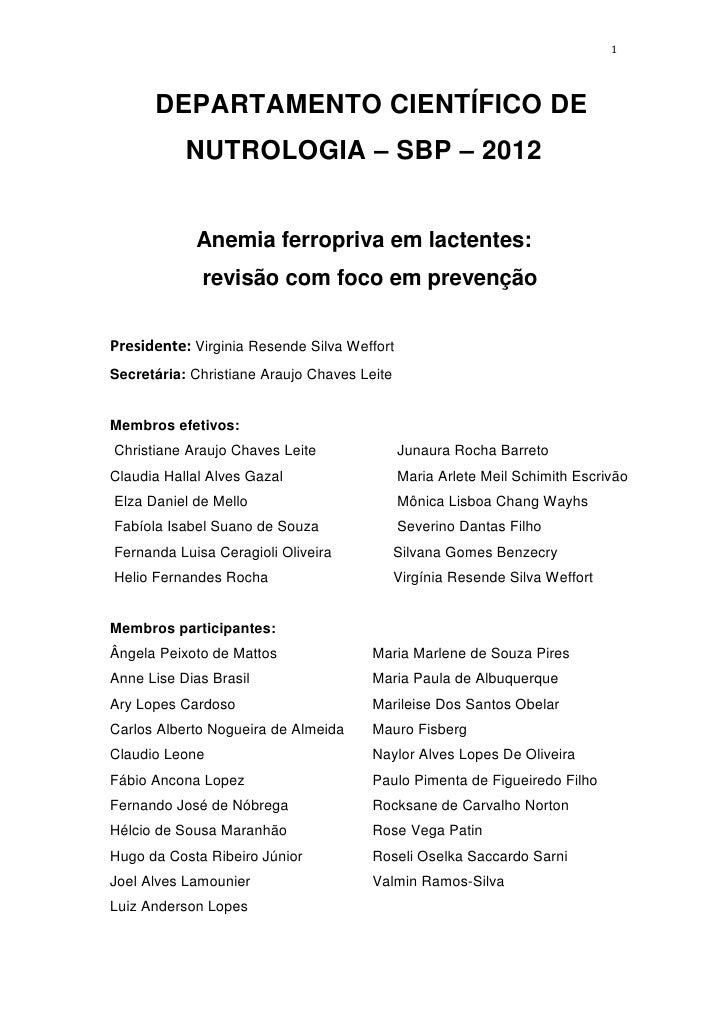 1      DEPARTAMENTO CIENTÍFICO DE           NUTROLOGIA – SBP – 2012            Anemia ferropriva em lactentes:            ...