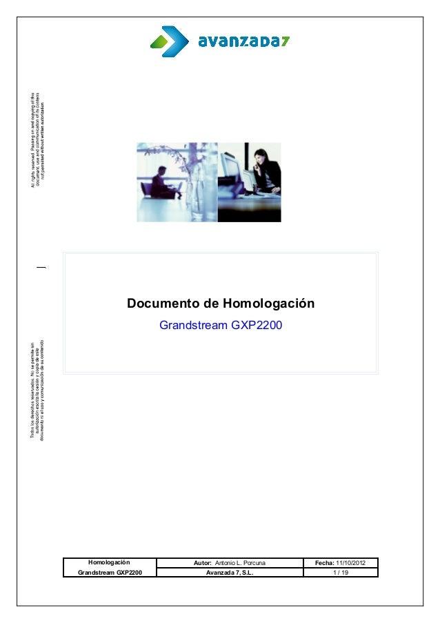 Documento de Homologación                      Grandstream GXP2200   Homologación            Autor: Antonio L. Porcuna   F...