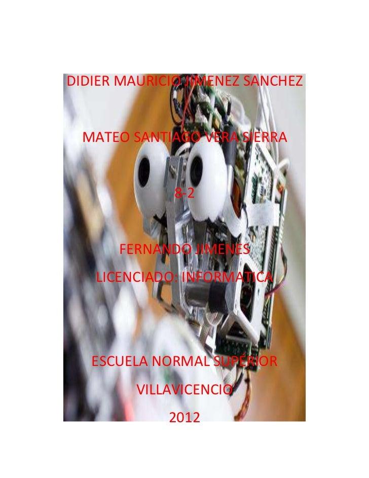 DIDIER MAURICIO JIMENEZ SANCHEZ  MATEO SANTIAGO VERA SIERRA              8-2      FERNANDO JIMENES   LICENCIADO: INFORMATI...