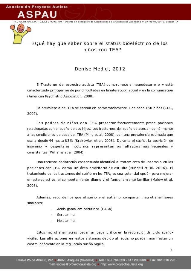 PROYECTO AUTISTA – C.I.F.: G-97981799 – Inscrita en el Registro de Asociaciones de la Generalitat Valenciana nº CV-01-0426...