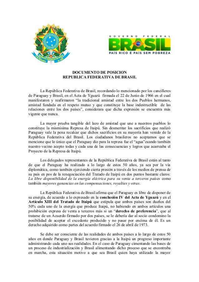 DOCUMENTO DE POSICION REPUBLICA FEDERATIVA DE BRASIL La República Federativa de Brasil, recordando lo mencionado por los c...