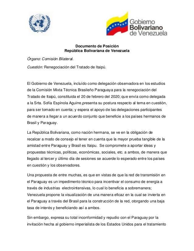 Documento de Posición República Bolivariana de Venezuela Órgano: Comisión Bilateral. Cuestión: Renegociación del Tratado d...