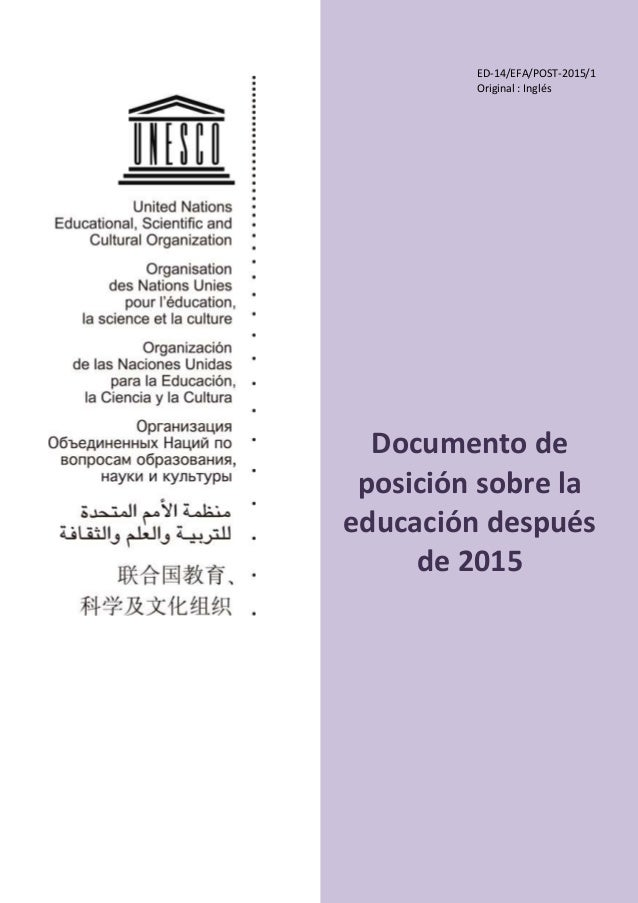 Documento de posición sobre la educación después de 2015 ED-14/EFA/POST-2015/1 Original : Inglés