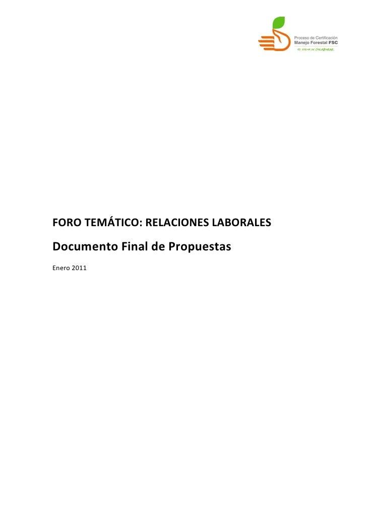 FORO TEMÁTICO: RELACIONES LABORALESDocumento Final de PropuestasEnero 2011