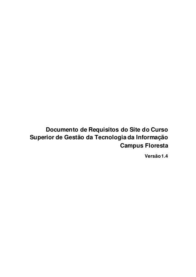 Documento de Requisitos do Site do Curso Superior de Gestão da Tecnologia da Informação Campus Floresta Versão1.4