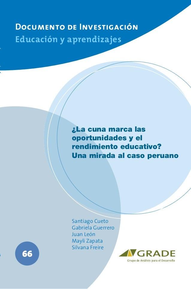 Documento de Investigación    Educación y aprendizajes               ¿La cuna marca las               oportunidades y el  ...