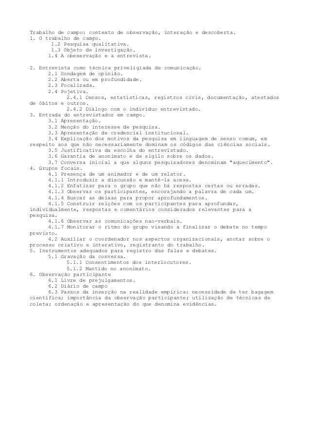 Trabalho de campo: contexto de observação, interação e descoberta.1. O trabalho de campo.       1.2 Pesquisa qualitativa. ...
