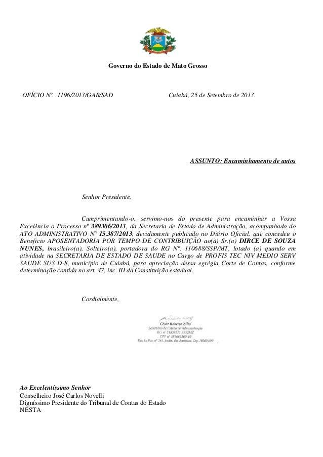 Governo do Estado de Mato Grosso OFÍCIO Nº. /GAB/SAD Cuiabá, 25 de Setembro de 2013.1196/2013 ASSUNTO: Encaminhamento de a...