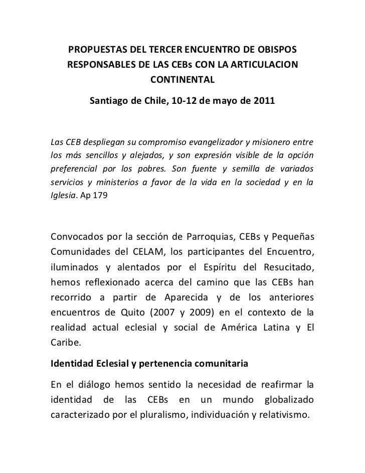 PROPUESTAS DEL TERCER ENCUENTRO DE OBISPOS    RESPONSABLES DE LAS CEBs CON LA ARTICULACION                   CONTINENTAL  ...
