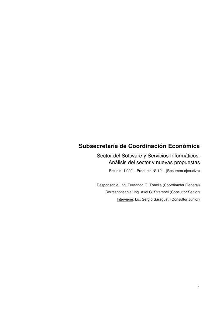 Subsecretaría de Coordinación Económica     Sector del Software y Servicios Informáticos.         Análisis del sector y nu...