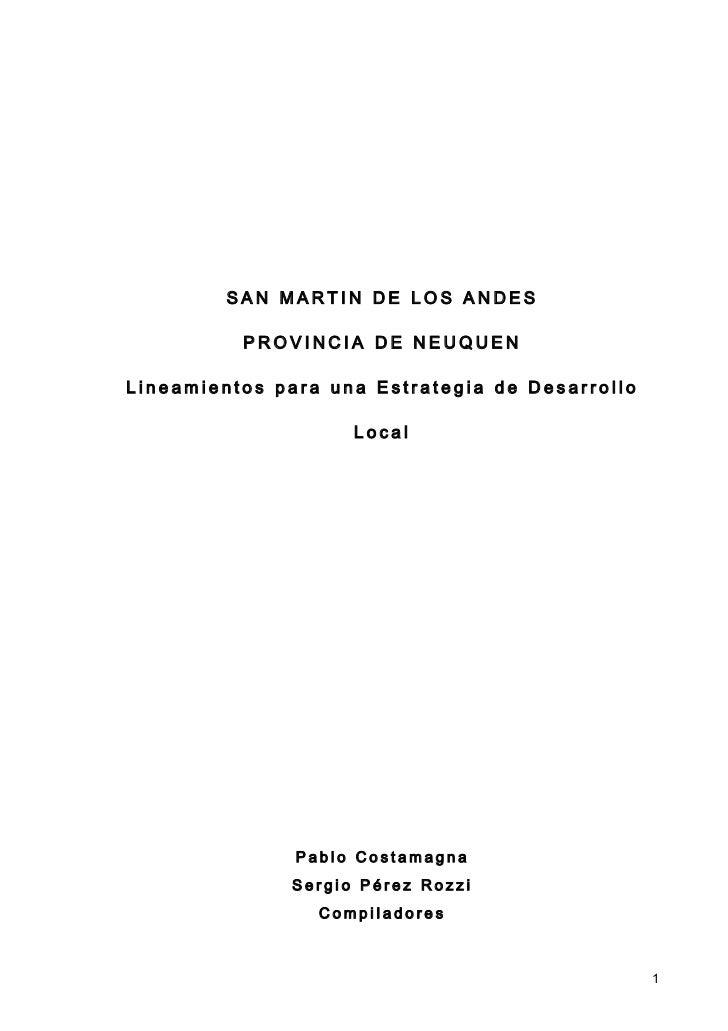 SAN MARTIN DE LOS ANDES          PROVINCIA DE NEUQUENLineamientos para una Estrategia de Desarrollo                    Loc...
