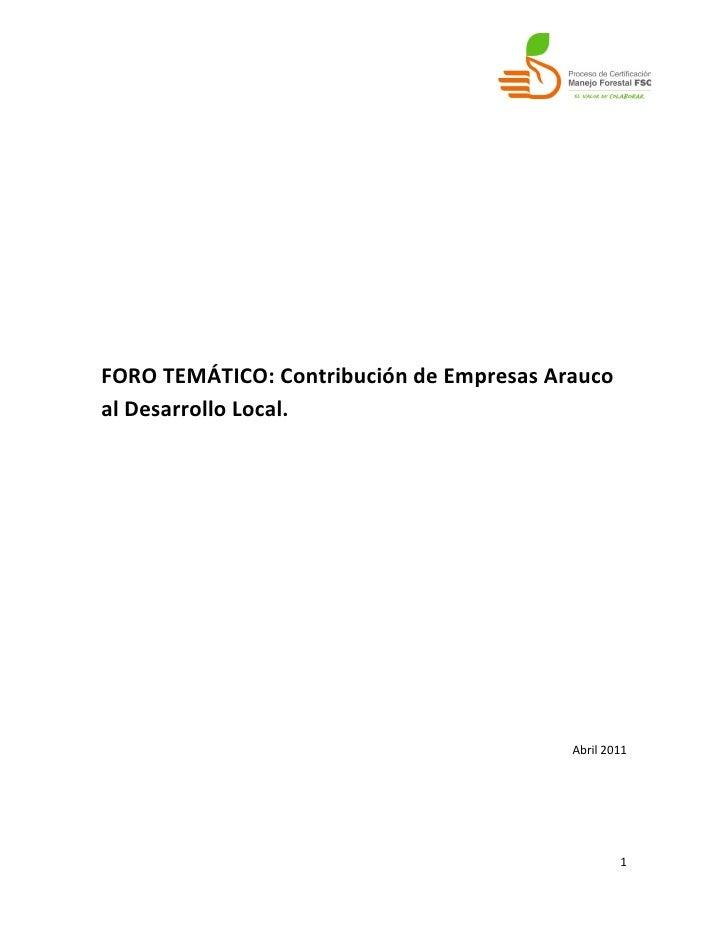 FORO TEMÁTICO: Contribución de Empresas Araucoal Desarrollo Local.                                          Abril 2011    ...
