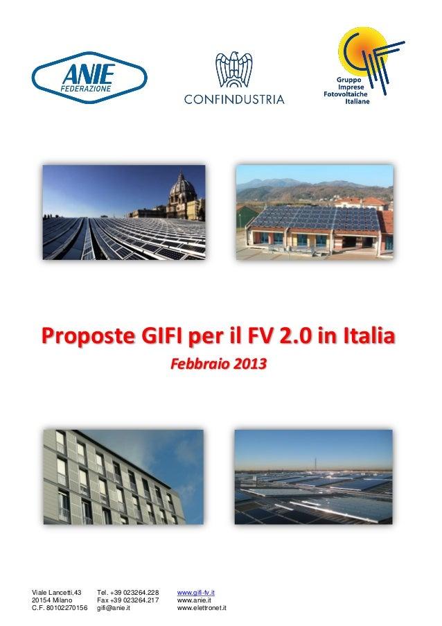 Proposte GIFI per il FV 2.0 in Italia                                          Febbraio 2013Viale Lancetti,43   Tel. +39 0...