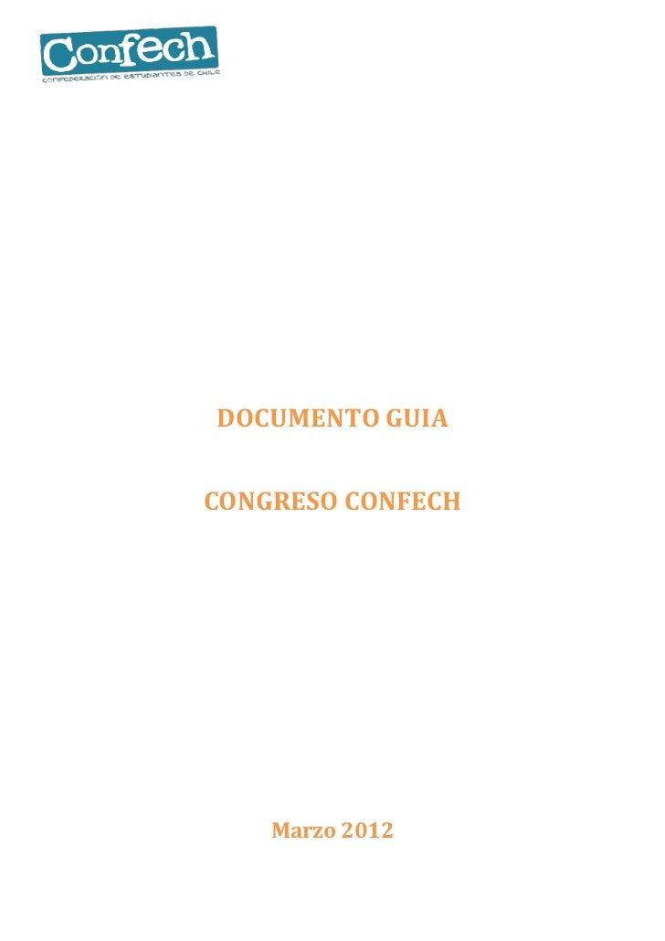 DOCUMENTO GUIACONGRESO CONFECH    Marzo 2012