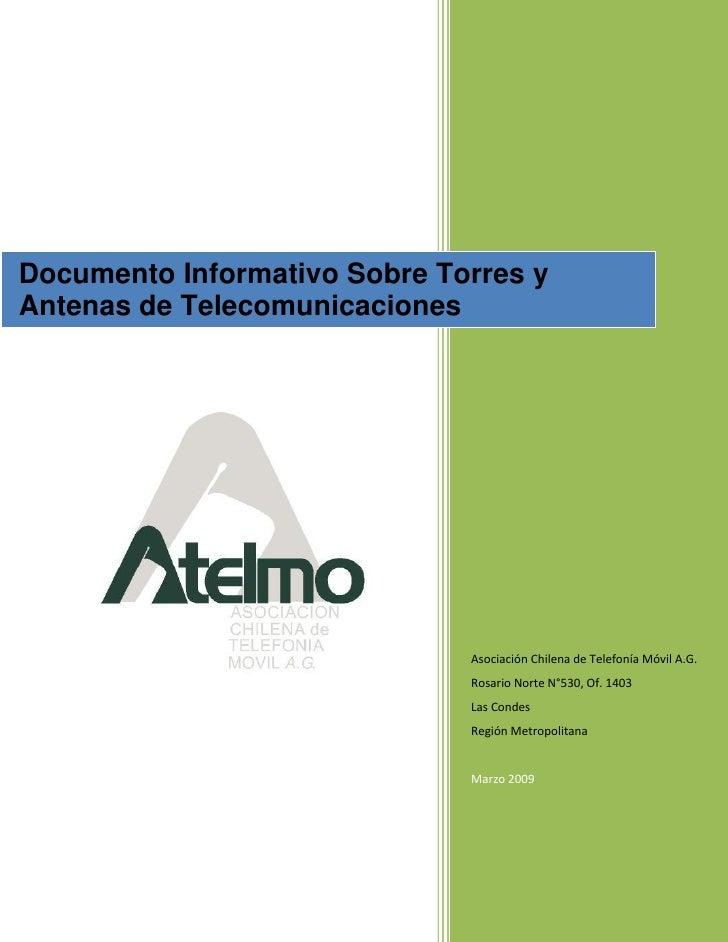 Documento Informativo Sobre Torres y Antenas de Telecomunicaciones                                   Asociación Chilena de...