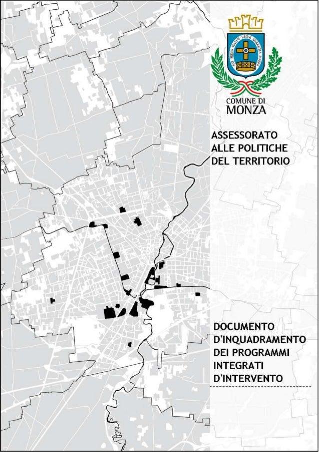 premessa                             Il Piano di Governo di Territorio del Comune di Monza è stato approvato con          ...
